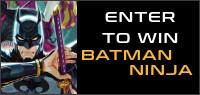 Batman Ninja Blu-ray contest