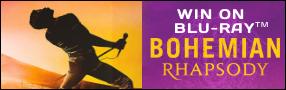 BOHEMIAN RHAPSODY Blu-ray contest Contest