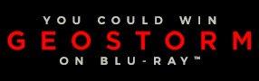 Geostorm Blu-ray contest Contest