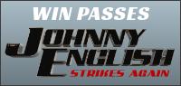 JOHNNY ENGLISH STRIKES AGAIN Pass contest