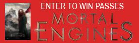 MORTAL ENGINES Pass contest Contest