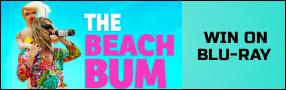 THE BEACH BUM Blu-ray contest Contest