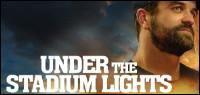 UNDER THE STADIUM LIGHTS DVD Contest