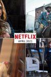 Netflix April